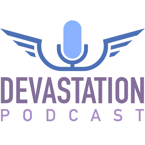Devastation Podcast